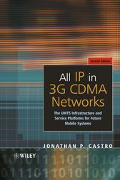 All IP in 3G CDMA Networks by Jonathan P. Castro