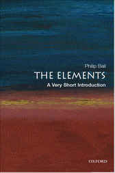 The Elements: A Very Short Introduction by Philip Ball