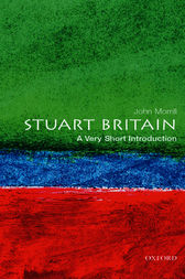 Stuart Britain: A Very Short Introduction by John Morrill