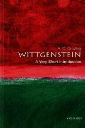 Wittgenstein: A Very Short Introduction by A. C. Grayling