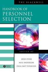 The Blackwell Handbook of Personnel Selection by Arne Evers