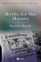 Myths for the Masses by Hanno Hardt
