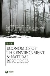 The Economics of the Environment and Natural Resources by Quentin Grafton
