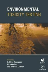 Environmental Toxicity Testing by Clive Thompson