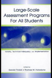Large-scale Assessment Programs for All Students by Gerald Tindal