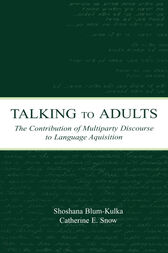 Talking to Adults by Shoshana Blum-Kulka