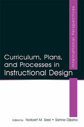 Curriculum, Plans, and Processes in Instructional Design by Norbert M. Seel
