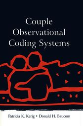 Couple Observational Coding Systems by Patricia K. Kerig