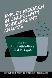 Applied Research in Uncertainty Modeling and Analysis by Bilal M. Ayyub