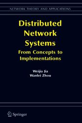 Distributed Network Systems by Weijia Jia