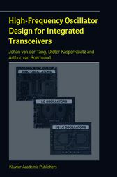 High-Frequency Oscillator Design for Integrated Transceivers by J. van der Tang