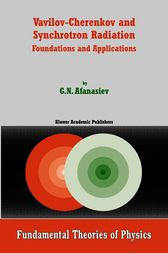 Vavilov-Cherenkov and Synchrotron Radiation: Foundations and Applications
