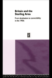 Britain and the Sterling Area by Dr Catherine Schenk