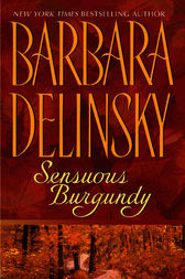 Sensuous Burgundy by Barbara Delinsky