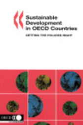 Sustainable Development in OECD Countries by Organisation for Economic Co-operation and Development