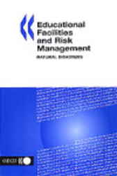 Educational Facilities and Risk Management by Organisation for Economic Co-operation and Development