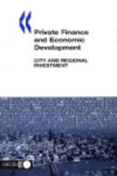 Private Finance and Economic Development by Organisation for Economic Co-operation and Development