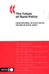 The Future of Rural Policy by Organisation for Economic Co-operation and Development