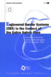 Engineered Barrier Systems (EBS) in the Context of the Entire Safety Case by Organisation for Economic Co-operation and Development
