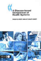 A Disease-based Comparison of Health Systems by Organisation for Economic Co-operation and Development