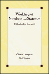 Working With Numbers and Statistics by Charles Livingston