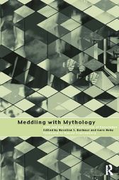 Meddling with Mythology by Rosaline S. Barbour
