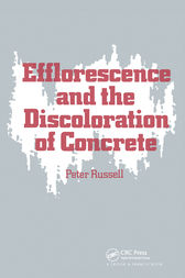 Efflorescence and the Discoloration of Concrete by P Russell