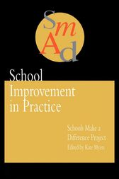School Improvement In Practice by Kate Myers