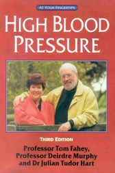 High Blood Pressure - The 'At Your Fingertips' Guide by Tom Fahey