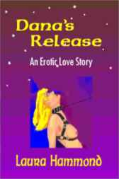 Dana's Release by Laura Hammond