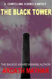 The Black Tower by Ardath Mayhar