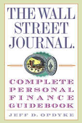 Download Ebook The Wall Street Journal. Complete Personal Finance Guidebook by Jeff D. Opdyke Pdf