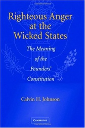 Righteous Anger at the Wicked States by Calvin H. Johnson