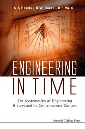 Engineering In Time by A. A. Harms