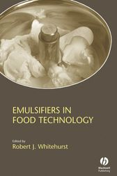 Emulsifiers in Food Technology by Robert J. Whitehurst
