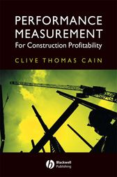 Performance Measurement for Construction Profitability by Clive Thomas Cain