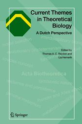 Current Themes in Theoretical Biology by Thomas A.C. Reydon