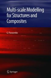 Multi-scale Modelling for Structures and Composites by G. Panasenko