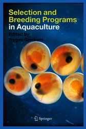 Selection and Breeding Programs in Aquaculture by Trygve Gjedrem