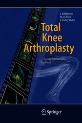 Total Knee Arthroplasty by Johan Bellemans