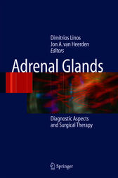 Adrenal Glands by Dimitrios A. Linos