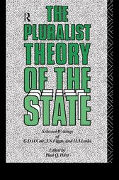 The Pluralist Theory of the State by Paul Q. Hirst