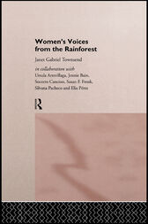 Women's Voices from the Rainforest by Janet Gabriel Townsend