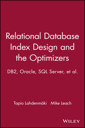 Relational Database Index Design and the Optimizers by Tapio Lahdenmaki