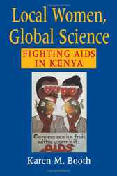 Local Women, Global Science by Karen M. Booth