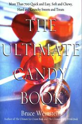 The Ultimate Candy Book by Bruce Weinstein