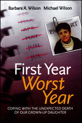 First Year, Worst Year by Barbara A. Wilson