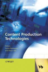 Content Production Technologies by Fumio Hasegawa