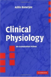 Clinical Physiology by Ashis Banerjee