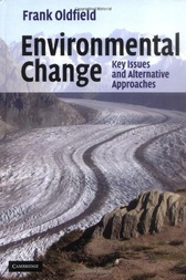 Environmental Change by Frank Oldfield